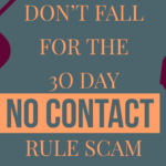 Don't Fall For The 30-day No Contact Rule Scam