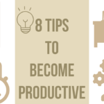 8 Tips On How To Increase Productivity