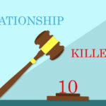 10 Biggest Relationship Killers