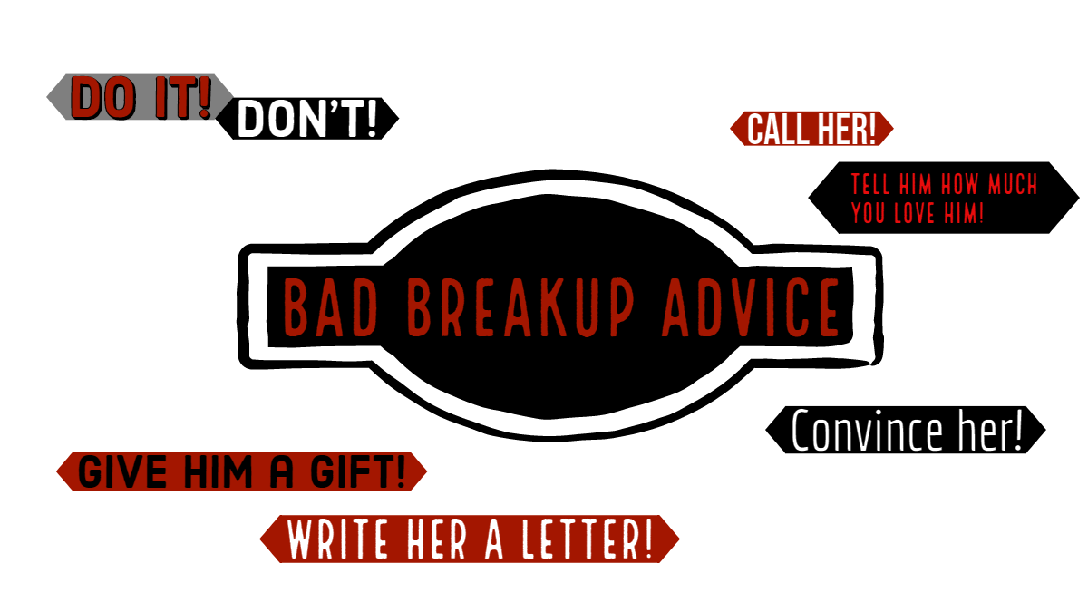 Extremely Bad Breakup Advice For Dumpees - Magnet of Success