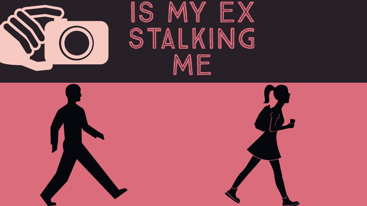 Your app stalk boyfriend Who's stalking: