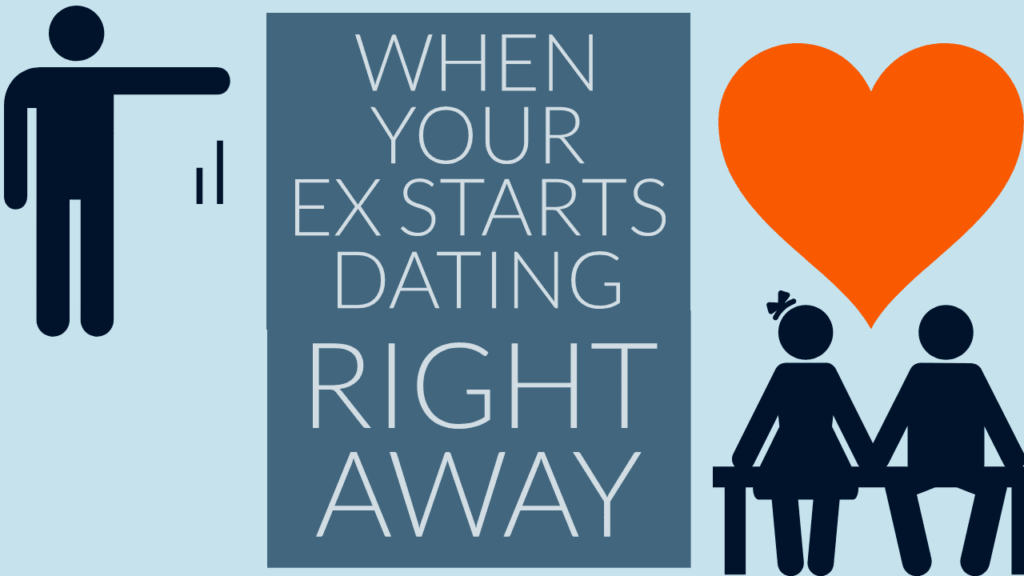 When Your Ex Starts Dating Right Away - Magnet of Success