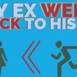 My Ex Went Back To His Ex! What Now?