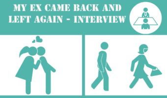 My Ex Came Back And Left Again – Interview