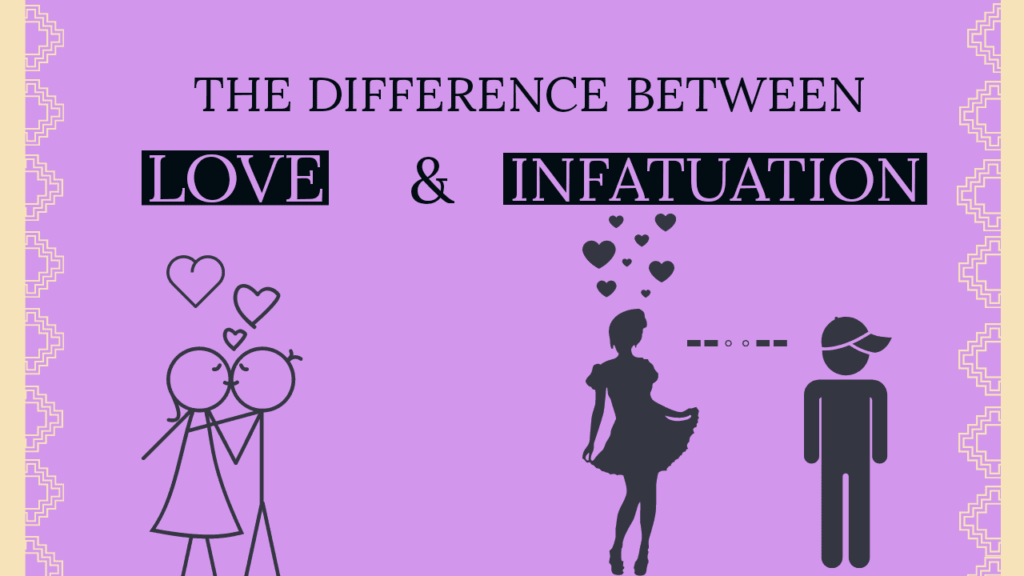 what is the difference between infatuation and love
