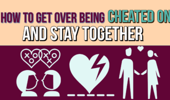 How To Get Over Being Cheated On And Stay Together?
