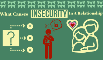 What Causes Insecurity In A Relationship?