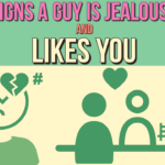 14 Signs A Guy Is Jealous And Likes You