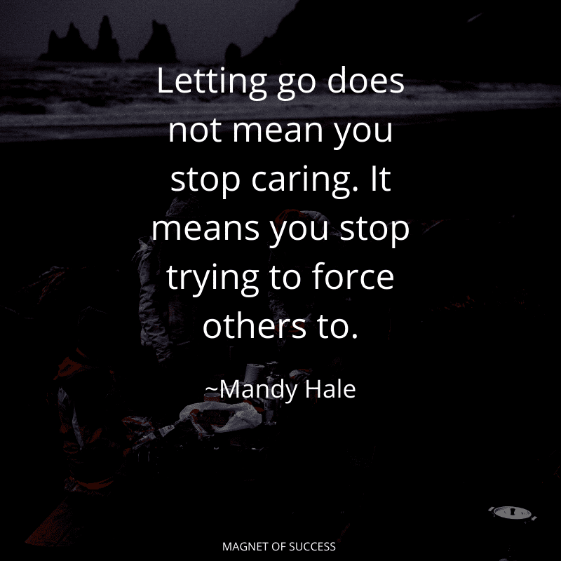 Letting go of someone you love quote