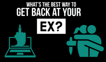 What's The Best Way To Get Back At Your Ex?