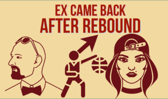 My Ex Came Back After A Rebound