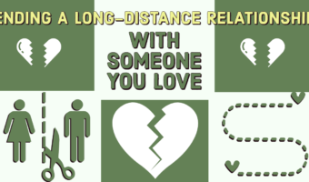 Ending A Long-distance Relationship With Someone You Love
