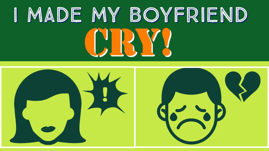 Cry makes me my boyfriend Listen Up: